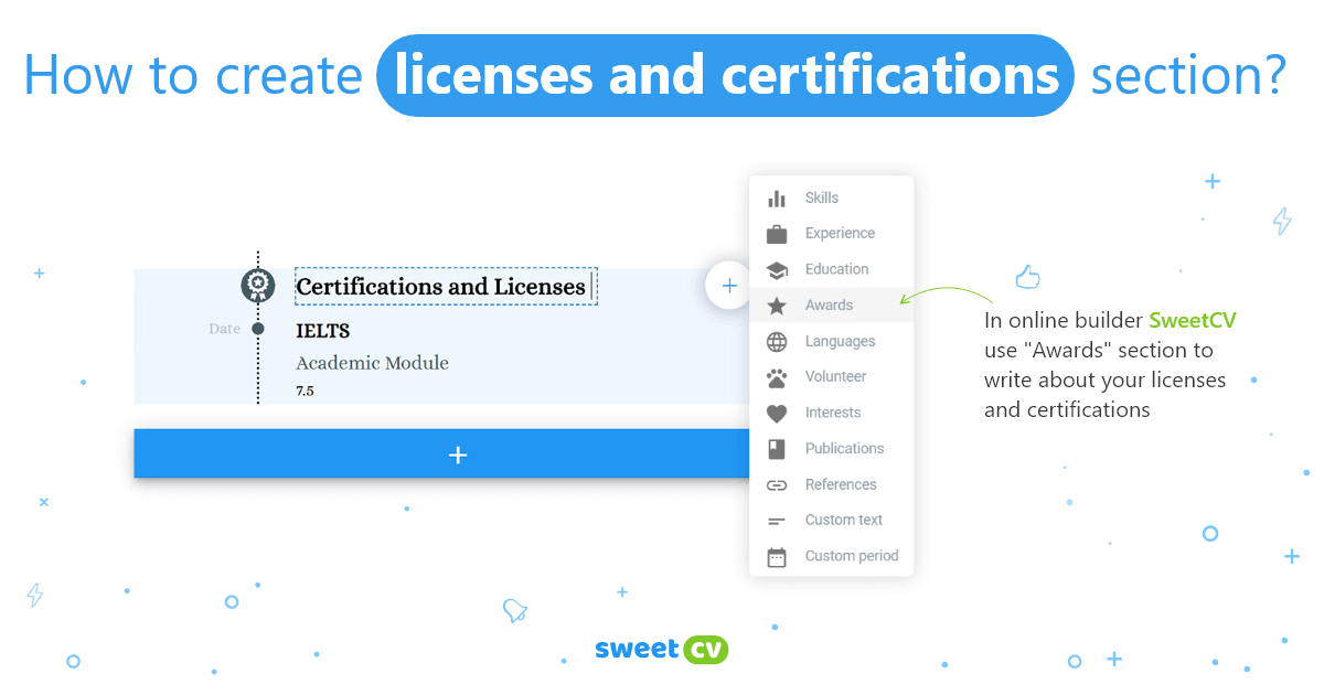 How to create licenses and certification section on SweetCV resume builder
